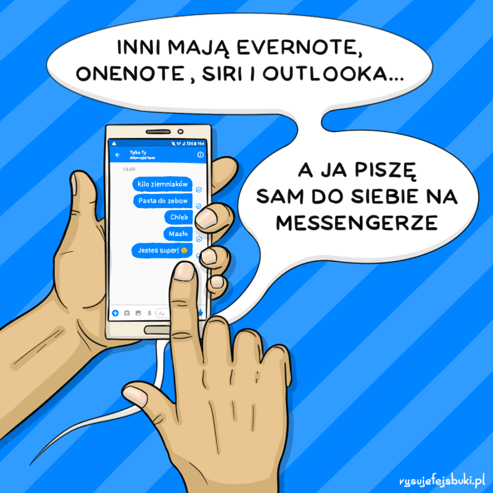 Inni mają Evernote, OneNote, Siri i Outlooka... A ja piszę sam do siebie na Messengerze
